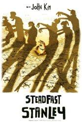 Steadfast Stanley