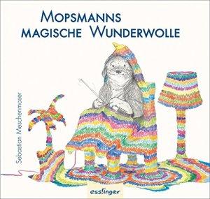 """Cover des Kinderbuchs """"Mopsmanns magische Wunderwolle"""""""