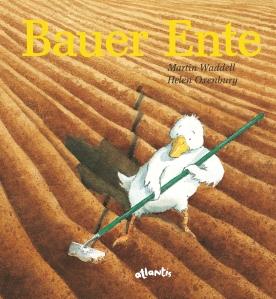 """Cover des Kinderbuchs """"Bauer Ente"""" von Martin Waddell"""