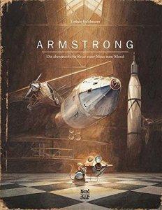 """Cover des Kinderbuches """"Armstrong - Die abenteuerliche Reise eine Maus zum Mond"""""""