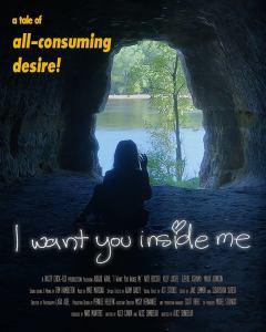"Poster zum Kurzfilm ""I want you inside me"""