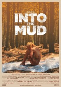 "Poster des Kurzfilms ""Into the Mud"""