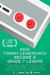 "Poster des Kurzfilms ""How Tommy Lemenchick Became a Grade 7 Legend"""